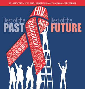 2013 HIV/AIDS/STDs and Human Sexuality Conference