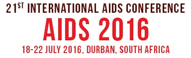 AIDS 2016 - 21st INTERNATIONAL AIDS CONFERENCE - 18-22 JULY 2016 - DURBAN, SOUTH AFRICA - www.aids2016.org