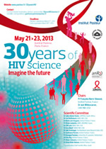 30 years of HIV science: Imagine the future - May 21-23, 2013 - Institut Pasteur, Paris, France - www.30yearshiv.org