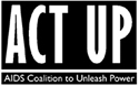 ACT UP - actupny.com/actions