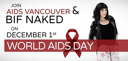 Poster: OIN AIDS VANCOUVER & BIF NAKED ON DECEMBER 1st WORLD AIDS DAY - www.aidsvancouver.org