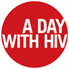 A DAY WITH HIV - September 22, 2015 - www.adaywithhiv.com