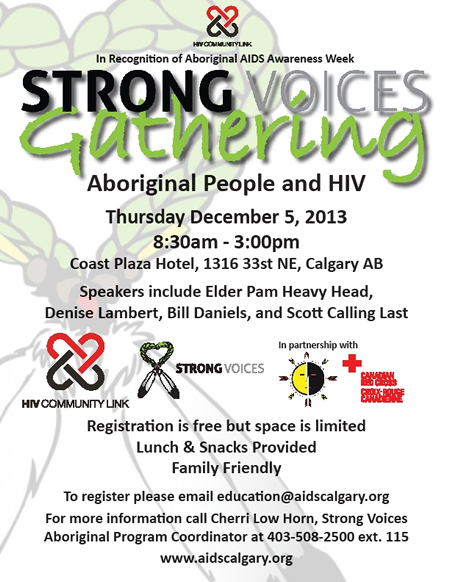 Aboriginal AIDS Awareness Week: Strong Voices Gathering - Aboriginal People and HIV - AIDS CAlgary - www.aidscalgary.org