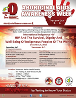 International Indigenous HIV - HIV And the Survival, Dignity And Well-Being Of Indigenous Peoples Of the World - Aboriginal AIDS Awareness Week dECEMBER 1 - 6 2016