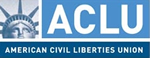 American Civil Liberties Union - www.aclu.org