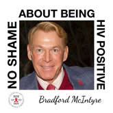 Photo: Bradford McIntyre NO SHAME ABOUT BEING HIV POSITIVE - RISE UP TO HIV: NO SHAME ABOUT BEING HIV POSITIVE CAMPAIGN