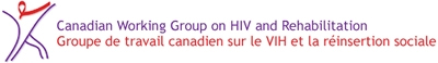 Canadian Working Group on HIV and Rehabilitation (CWGHR) - www.hivandrehab.ca