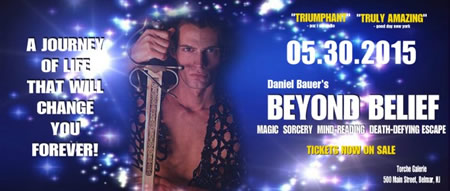 Daniel Bauer's - BEYOND BELIEF - A JOURNEY OF LIFE THAT WILL CHANGE YOU FOREVER!