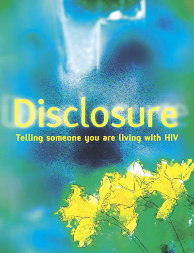 Poster: Diclosure: Telling someone you are living wiht HIV - www.positivelivingbc.org
