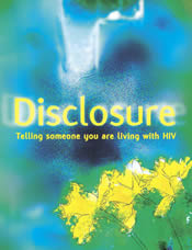 Poster: Disclosure: Telling someone your are living with HIV - positivelivingbc.org