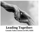 Leading Together: Canada Takes Action on HIV/AIDS