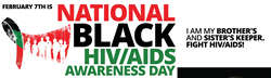 NATIONAL BLACK HIV/AIDS AWARENESS DAY FEBRUARY 7, 2015 - www.NationalBlackAIDSDay.org