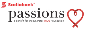 Scotiabank Passions: a benefit for the Dr. Peter AIDS Foundation