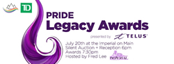 PRIDE Legacy Awards Presented by TELUS - www.vancouverpride.ca