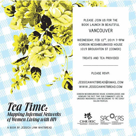 Poster: Tea Time: Mapping Informal Networks of Women Living with HIV Book Launch - Vancouver