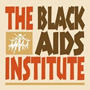 The Black AIDS Institute - blackaids.org