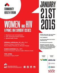 Poster: Community Health Forum - WOMEN and HIV: A PANEL ON CURRENT ISSUES - January 21ST 2015 - www.actoronto.org