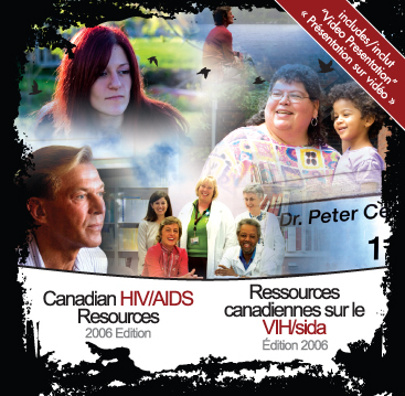 CD ROM: Canadian HIV/AIDS Resources 2006 Edition