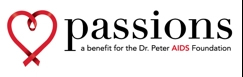 Passions culinary event celebrates 10 years this September - A Benefit for the Dr. Peter AIDS Foundation - www.drpeter.org