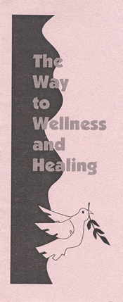 The Way to Wellness and Healing